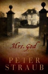 Mrs God: A Novel - Peter Straub pdf download