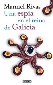 Una espía en el reino de Galicia - Manuel Rivas pdf download
