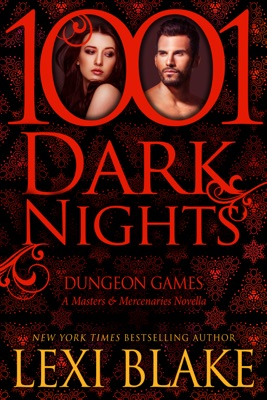 Dungeon Games: A Masters and Mercenaries Novella - Lexi Blake pdf download