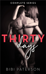 Thirty Days - Complete Series - Bibi Paterson pdf download