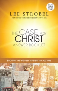 The Case for Christ Answer Booklet - Lee Strobel pdf download