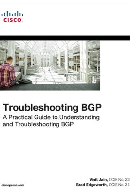 Troubleshooting BGP: - Vinit Jain & Brad Edgeworth