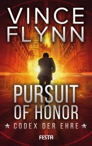 Pursuit of Honor - Codex der Ehre - Vince Flynn pdf download