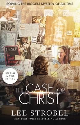 Case for Christ Movie Edition - Lee Strobel pdf download