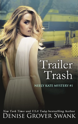 Trailer Trash - Denise Grover Swank pdf download
