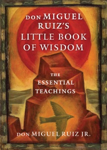 don Miguel Ruiz's Little Book of Wisdom - Don Miguel Ruiz pdf download