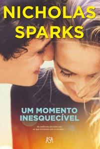 Um momento inesquecível - Nicholas Sparks pdf download
