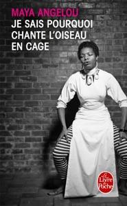 Je sais pourquoi chante l'oiseau en cage - Maya Angelou pdf download