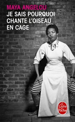Je sais pourquoi chante l'oiseau en cage - Maya Angelou pdf download