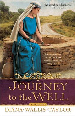 Journey to the Well - Diana Wallis Taylor pdf download