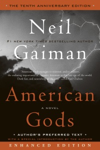 American Gods: The Tenth Anniversary Edition (Enhanced Edition) (Enhanced Edition) - Neil Gaiman pdf download