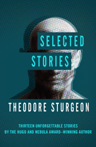 Selected Stories - Theodore Sturgeon pdf download