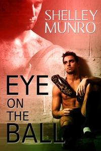 Eye on the Ball - Shelley Munro pdf download