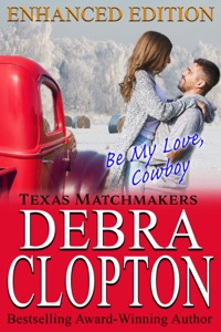 Be My Love, Cowboy Enhanced Edition - Debra Clopton pdf download