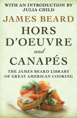 Hors d'Oeuvre and Canapés - James Beard pdf download