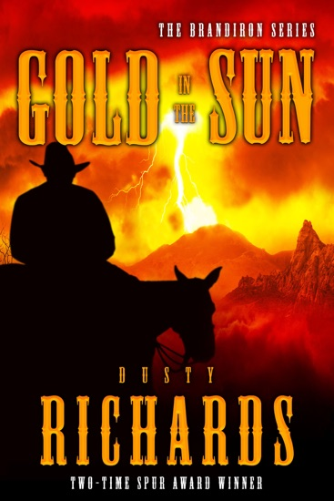 Gold in the Sun by Dusty Richards PDF Download