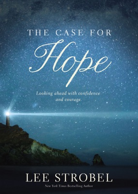 The Case for Hope - Lee Strobel pdf download