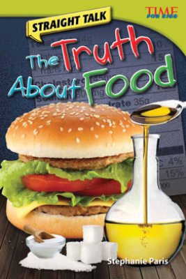 Straight Talk: The Truth About Food - Stephanie Paris