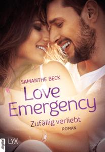 Love Emergency - Zufällig verliebt - Samanthe Beck pdf download
