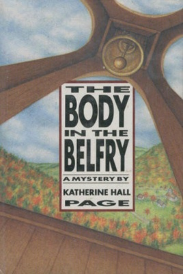 The Body in the Belfry - Katherine Hall Page pdf download