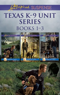 Texas K-9 Unit Series Books 1-3 - Shirlee McCoy, Margaret Daley & Sharon Dunn pdf download