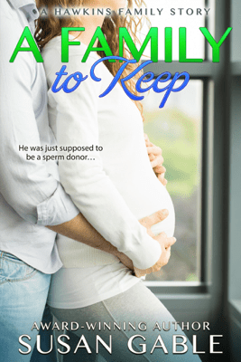 A Family to Keep - Susan Gable pdf download
