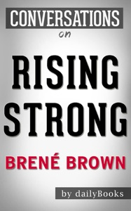 Rising Strong By Brene Brown  Conversation Starters - Brené Brown pdf download