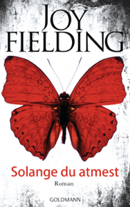 Solange du atmest - Joy Fielding pdf download