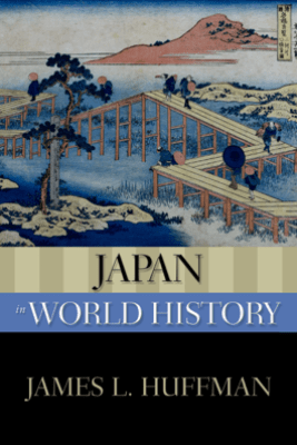 Japan in World History - James L. Huffman