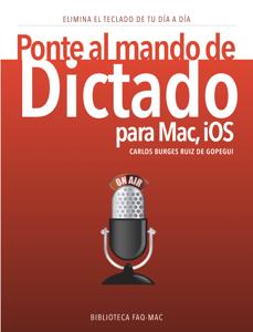 Ponte al mando de Dictado para Mac e iOS - Carlos Burges Ruiz de Gopegui pdf download