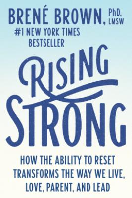 Rising Strong - Brené Brown