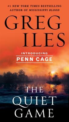 The Quiet Game - Greg Iles pdf download