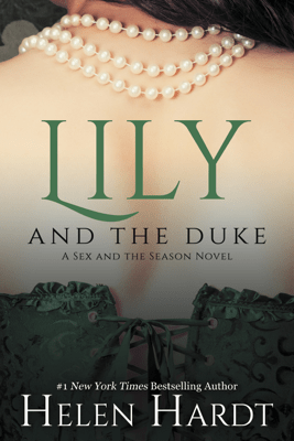 Lily and the Duke - Helen Hardt pdf download