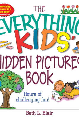 The Everything Kids' Hidden Pictures Book - Beth L. Blair