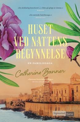 Huset ved nattens begynnelse - Catherine Banner pdf download