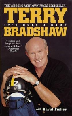It's Only a Game - Terry Bradshaw pdf download