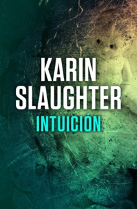 Intuición - Karin Slaughter pdf download