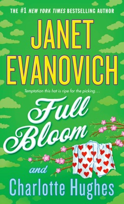Full Bloom - Janet Evanovich & Charlotte Hughes pdf download