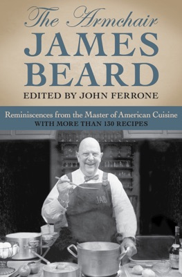 The Armchair James Beard - James Beard & John Ferrone pdf download