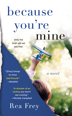 Because You're Mine - Rea Frey pdf download