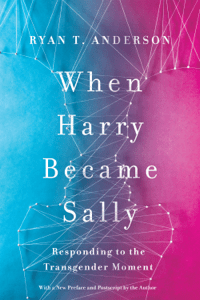 When Harry Became Sally - Ryan T Anderson pdf download