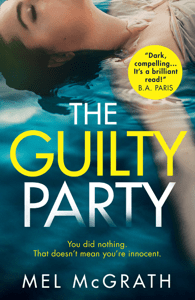The Guilty Party - Mel McGrath pdf download