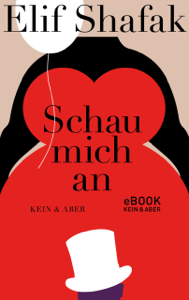 Schau mich an - Elif Shafak & Gerhard Meier pdf download