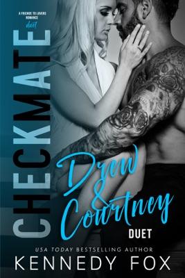 Checkmate: Drew & Courtney - Kennedy Fox pdf download