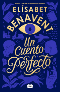 Un cuento perfecto - Elísabet Benavent pdf download