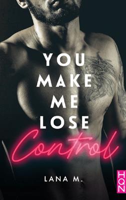 You Make Me Lose Control - Lana M. pdf download