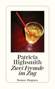 Zwei Fremde im Zug - Patricia Highsmith & Paul Ingendaay pdf download
