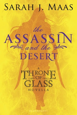 The Assassin and the Desert - Sarah J. Maas pdf download