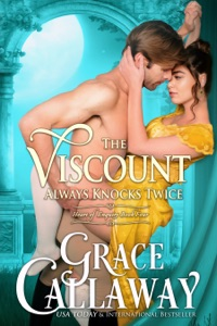 The Viscount Always Knocks Twice - Grace Callaway pdf download