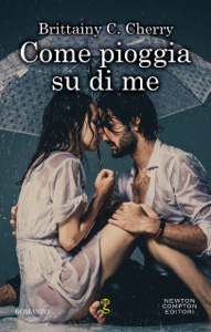 Come pioggia su di me - Brittainy C. Cherry pdf download